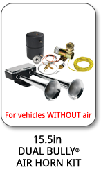 15.5 Chrome Bully Air Horn Kit for Vehicles WITHOUT air.